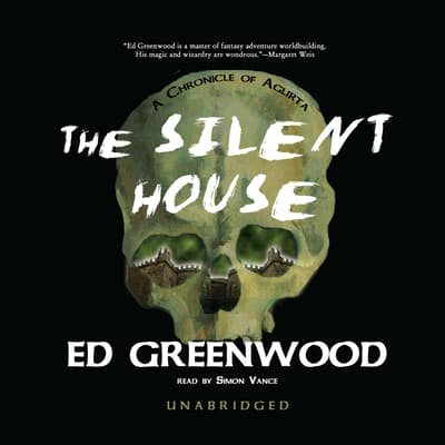 The Silent House by Ed Greenwood audiobook
