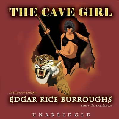 The Cave Girl by Edgar Rice Burroughs audiobook