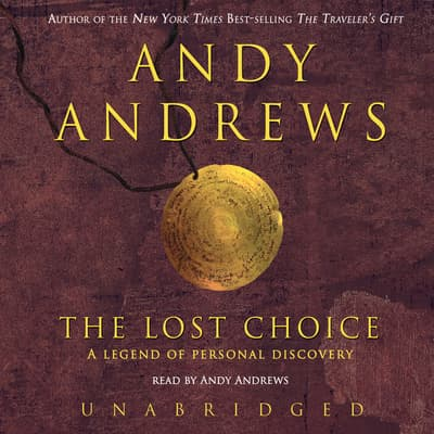 The Lost Choice by Andy Andrews audiobook
