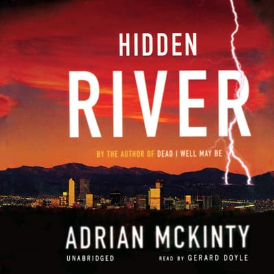 Hidden River by Adrian McKinty audiobook