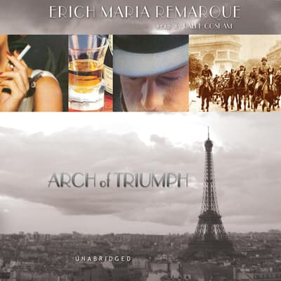 Arch of Triumph by Erich Maria Remarque audiobook