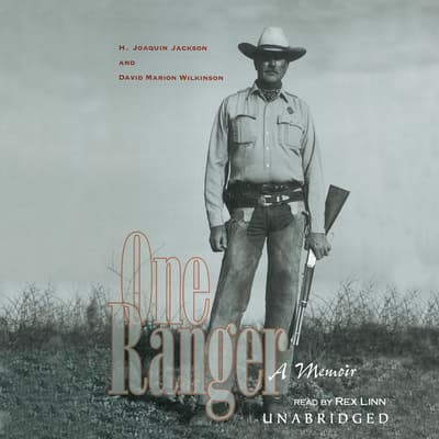 One Ranger by H. Joaquin Jackson audiobook