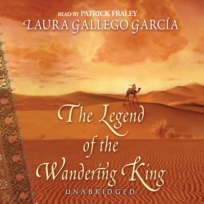 The Legend of the Wandering King by Laura Gallego García audiobook