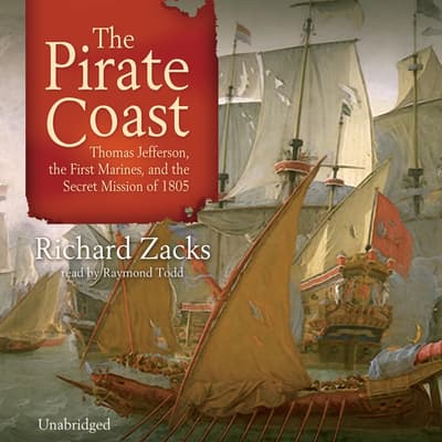 The Pirate Coast by Richard Zacks audiobook