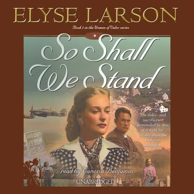 So Shall We Stand by Elyse Larson audiobook