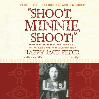 """Shoot, Minnie, Shoot!"" by Happy Jack Feder audiobook"