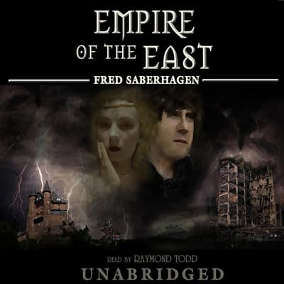 Empire of the East by Fred Saberhagen audiobook