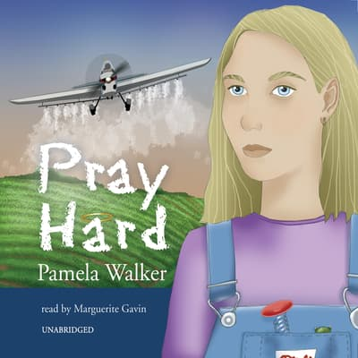 Pray Hard by Pamela Walker audiobook