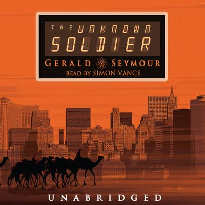 The Unknown Soldier by Gerald Seymour audiobook