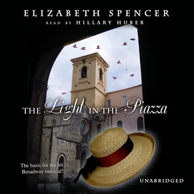 The Light in the Piazza by Elizabeth Spencer audiobook