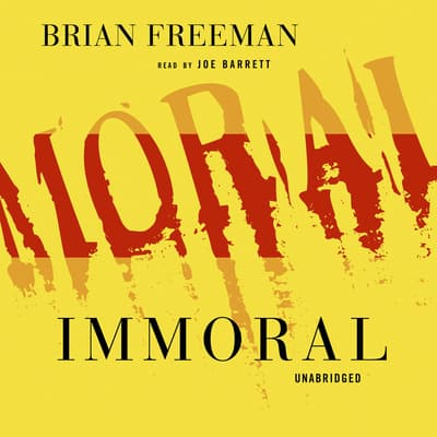 Immoral by Brian Freeman audiobook