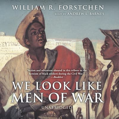 We Look like Men of War by William R. Forstchen audiobook
