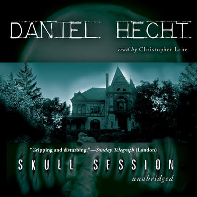 Skull Session by Daniel Hecht audiobook