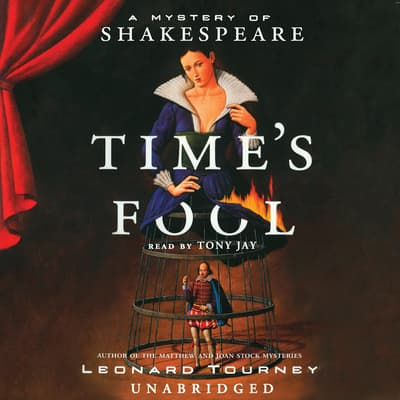 Time's Fool by Leonard Tourney audiobook