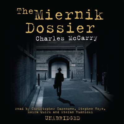 The Miernik Dossier by Charles McCarry audiobook