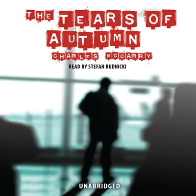 The Tears of Autumn by Charles McCarry audiobook
