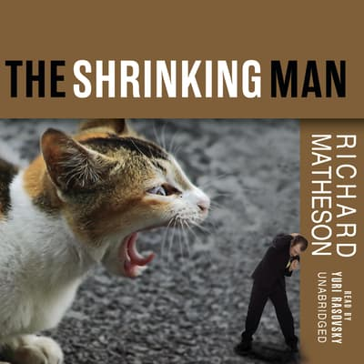 The Shrinking Man by Richard Matheson audiobook