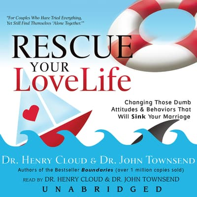 Rescue Your Love Life by Henry Cloud audiobook