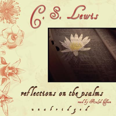 Reflections on the Psalms by C. S. Lewis audiobook