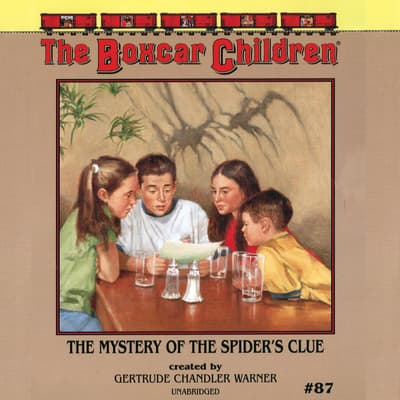 The Mystery of the Spider's Clue by Gertrude Chandler Warner audiobook