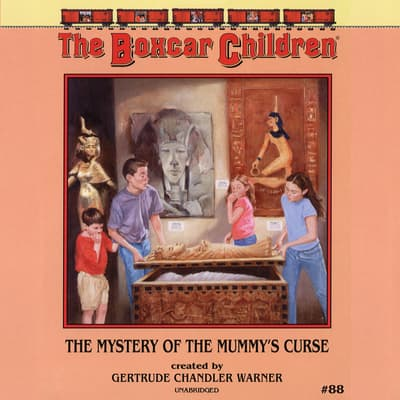 The Mystery of the Mummy's Curse by Gertrude Chandler Warner audiobook