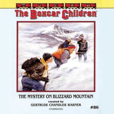 The Mystery on Blizzard Mountain by Gertrude Chandler Warner audiobook