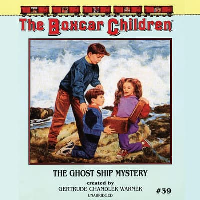 The Ghost Ship Mystery by Gertrude Chandler Warner audiobook