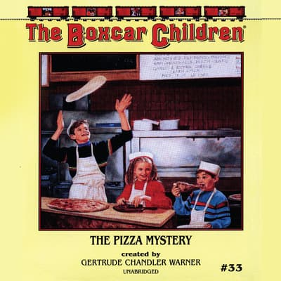 The Pizza Mystery by Gertrude Chandler Warner audiobook