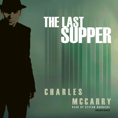 The Last Supper by Charles McCarry audiobook