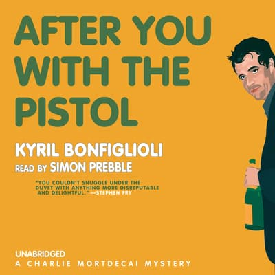 After You with the Pistol by Kyril Bonfiglioli audiobook