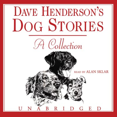 Dave Henderson's Dog Stories by Dave Henderson audiobook