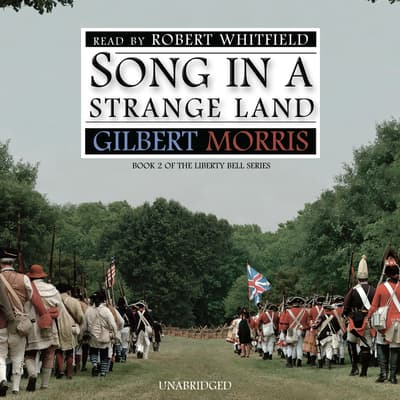 Song in a Strange Land by Gilbert Morris audiobook