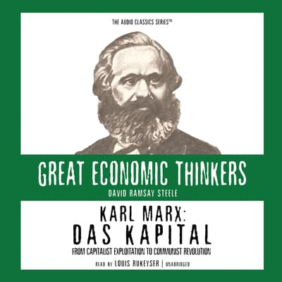 Karl Marx: Das Kapital by David Ramsay Steele audiobook