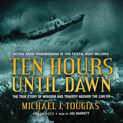 Ten Hours until Dawn by Michael J. Tougias audiobook