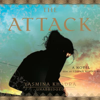The Attack by Yasmina Khadra audiobook