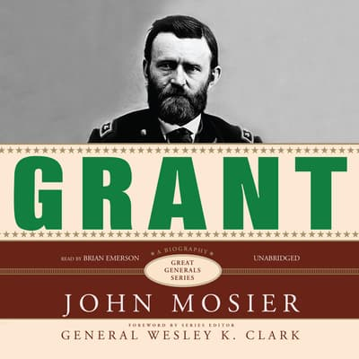 Grant by John Mosier audiobook