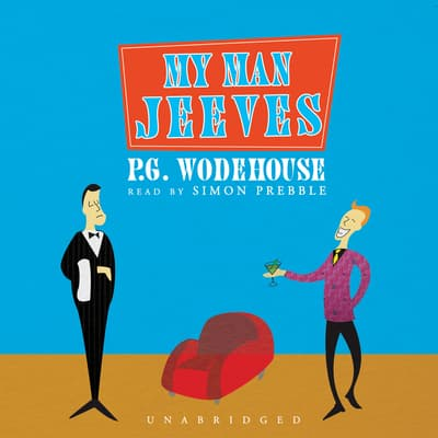 My Man Jeeves by P. G. Wodehouse audiobook