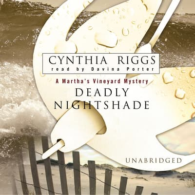 Deadly Nightshade by Cynthia Riggs audiobook