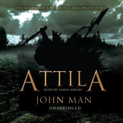 Attila by John Man audiobook
