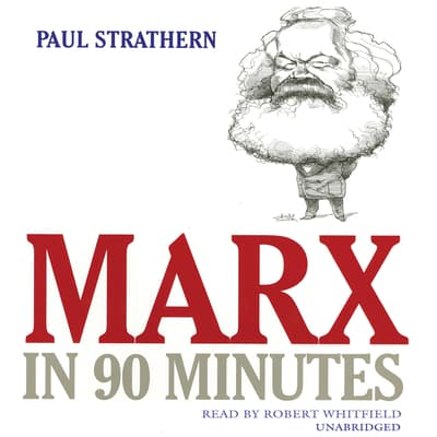 Marx in 90 Minutes by Paul Strathern audiobook