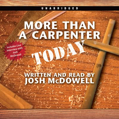 More Than a Carpenter Today by Josh McDowell audiobook