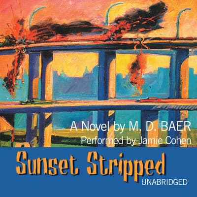 Sunset Stripped by M. D. Baer audiobook