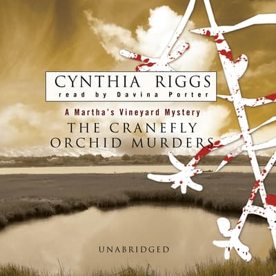 The Cranefly Orchid Murders by Cynthia Riggs audiobook