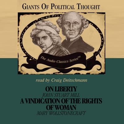 On Liberty and A Vindication of the Rights of Woman by Wendy McElroy audiobook