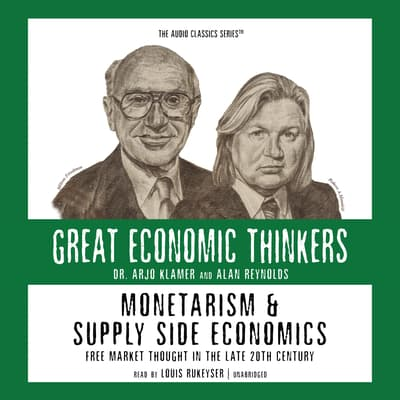 Monetarism and Supply Side Economics by Arjo Klamer audiobook