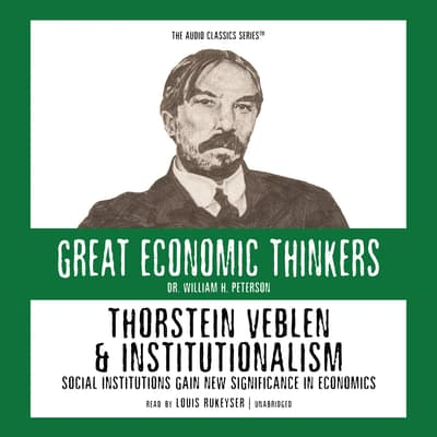 Thorstein Veblen and Institutionalism by William Peterson audiobook