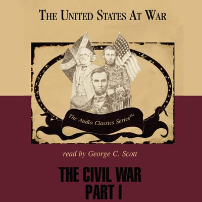 The Civil War, Part 1 by Jeffrey Rogers Hummel audiobook