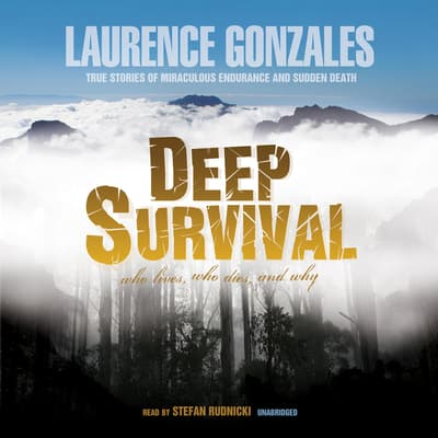 Deep Survival by Laurence Gonzales audiobook