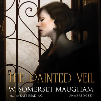 The Painted Veil by W. Somerset Maugham audiobook