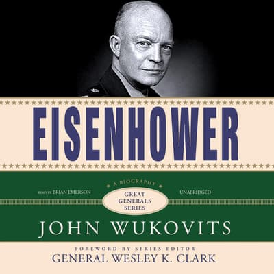 Eisenhower by John Wukovits audiobook